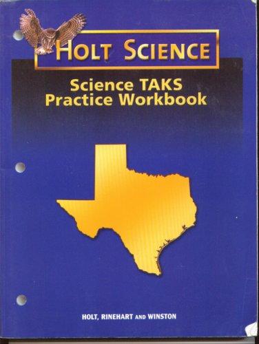 Science TAKS Practice Workbook: Holt