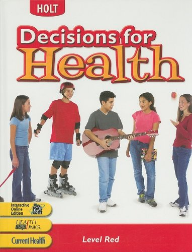 9780030668128: Decisions for Health: Student Edition Level Red Level Red 2004