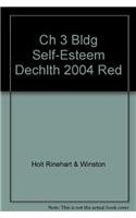 Chapter 3 Resource File: Building Self-esteem (Decisions for Health Level Red.: Holt Rinehart and ...