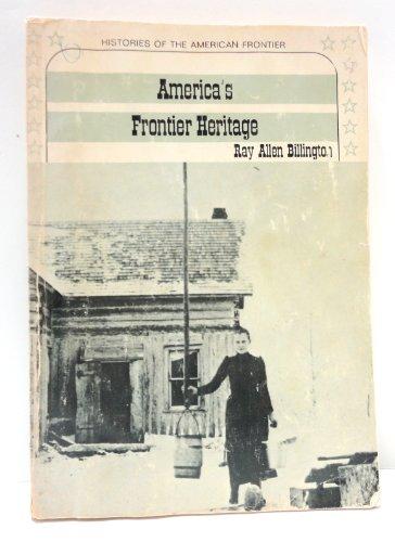 9780030670459: America's Frontier Heritage (Histories of the American Frontier)