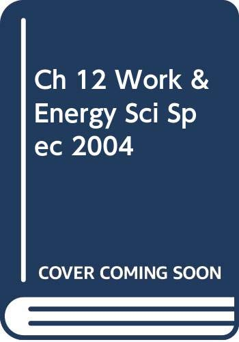 9780030670596: Science Spectrum, Physical Science. Chapter 12 Resource File. Work and Energy.