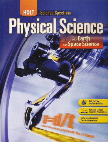 9780030672132: Holt Science Spectrum: Physical Science with Earth and Space Science: Student Edition 2008