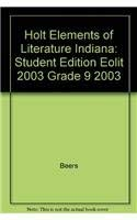 9780030672446: Holt Elements of Literature Indiana: Student Edition EOLIT 2003 Grade 9 2003