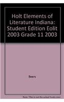 9780030672477: Holt Elements of Literature Indiana: Student Edition EOLIT 2003 Grade 11 2003