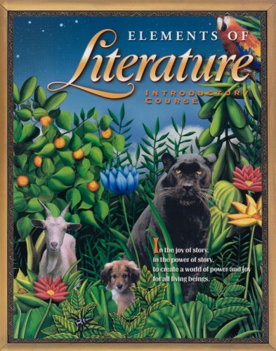 Elements Of Literature Introductory Course 6th Grade: RINEHART AND WINSTON HOLT