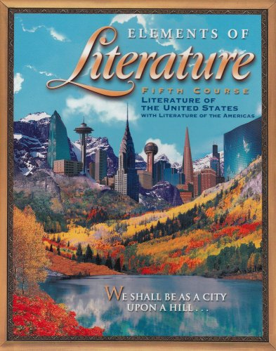 Elements Of Literature 5th Course 11th Grade: RINEHART AND WINSTON HOLT