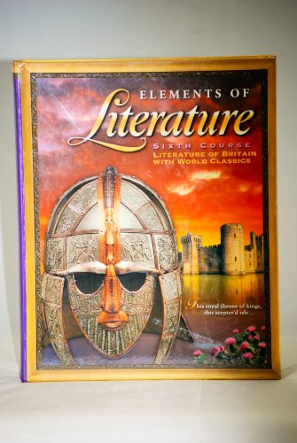 9780030672842: Elements of Literature, Grade 12, 6th Course, Student Edition