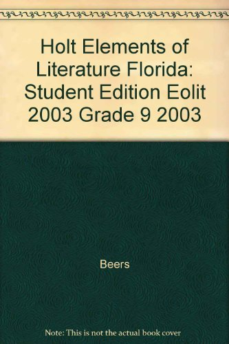 9780030672897: Holt Elements of Literature Florida: Student Edition EOLIT 2003 Grade 9 2003