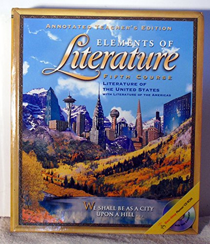 Elements of Literature, 5th Course, Grade 11, Annotated Teacher's Edition