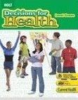 9780030674549: Holt Decisions for Health: Student Edition Level Green 2007
