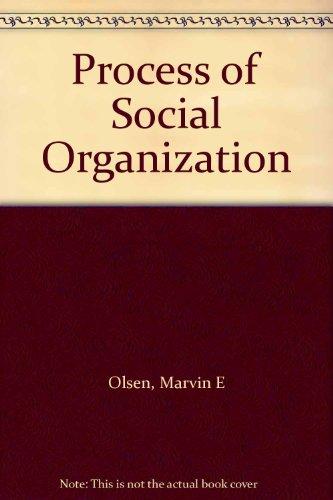 9780030675553: Process of Social Organization