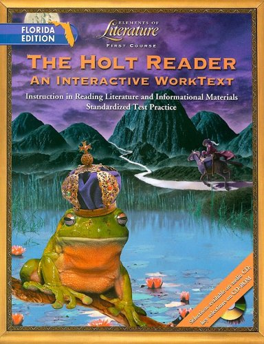 9780030675638: The Holt Reader, Florida Edition: An Interactive Worktext; First Course (Elements of Literature)