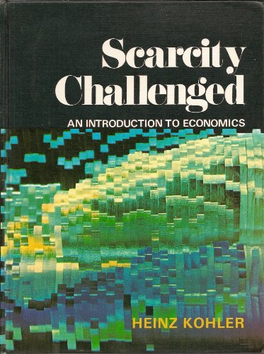 9780030676253: Scarcity Challenged: Introduction to Economics