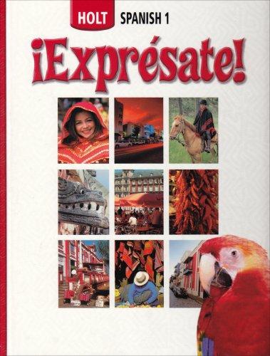 Holt Spanish 1: !Expresate! (Holt Spanish: Level: Nancy Humbach; Sylvia