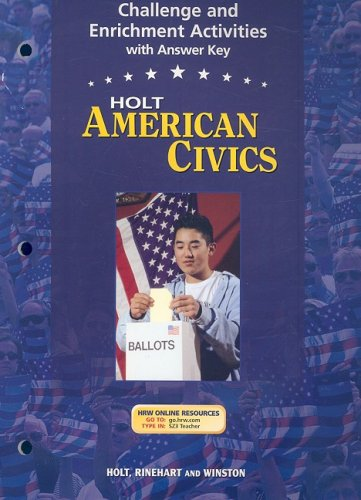 9780030676871: Holt American Civics Challenge and Enrichment Activities (Holt American Civics 2003)