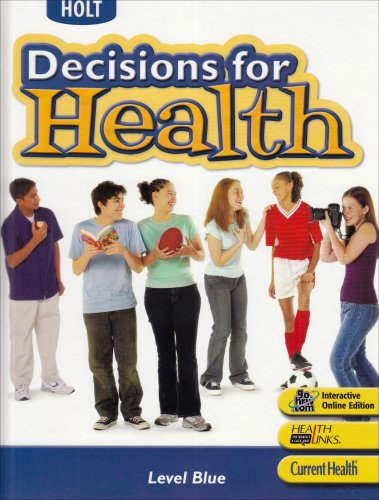 9780030677915: Decisions for Health, Level Blue