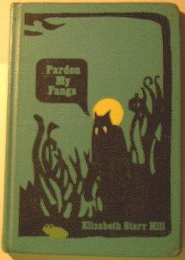 9780030679209: Pardon My Fangs.