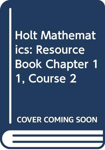 9780030679520: Holt Mathematics: Resource Book Chapter 11 Course 2