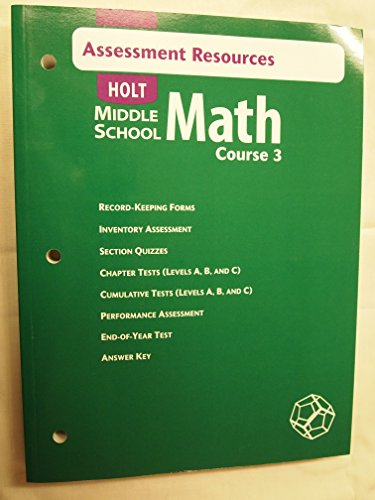 Assessment Resources (Holt Middle School Math Course 3): Jennie M. Bennett