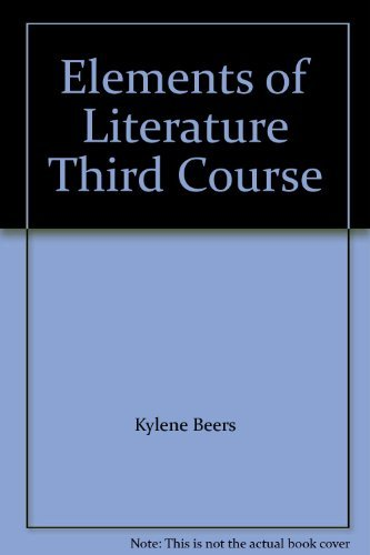 9780030680144: Elements of Literature Third Course