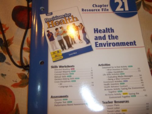 9780030680571: Decisions for Health: Chapter Resource File Level Bue Chapter 21 Health and Enviroment