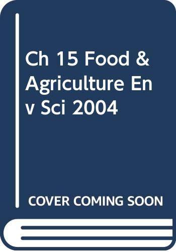 Ch 15 Food & Agriculture Env Sci: Holt Rinehart &