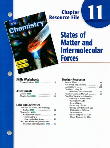 Holt Chemistry Chapter 11 Resource File: States of Matter and Intermolecular Forces (9780030681363) by [???]
