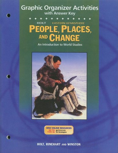 9780030681622: Holt People, Places, and Change Eastern Hemisphere Graphic Organizer Activities with Answer Key: An Introduction to World Studies