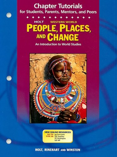 9780030681769: Holt Western World People, Places, and Change Chapter Tutorials: An Introduction to World Studies (People Plc&Chg West 2003)