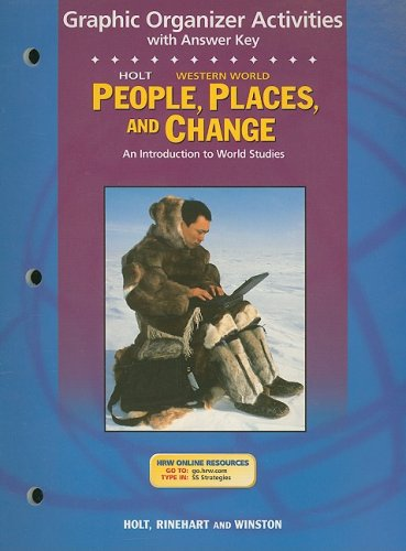 9780030681820: Holt People, Places, and Change Graphic Organizer Activities with Answer Key Western World: An Introduction to World Studies