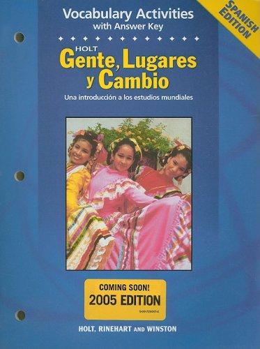 9780030682087: Holt Gente, Lugares y Cambio Vocabulary Activities with Answer Key: Una Introduccion a Los Estudios Mundiales (Spanish Edition)