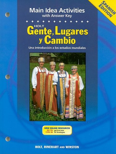 9780030682179: Holt Gente, Lugares y Cambio Main Idea Activities: Una Introduccion a Los Estudios Mundiales (Spanish Edition)