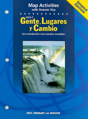 9780030682186: Holt Gente, Lugares y Cambio Map Activities: Una Introduccion a Los Estudios Mundiales (Spanish Edition)