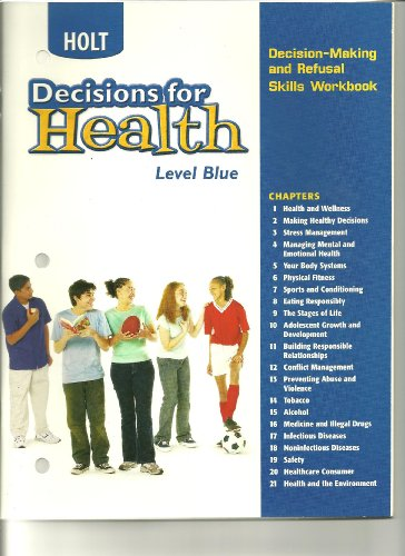 9780030683565: Decisions for Health: Decision-Making and Refusal Skills Workbook Level Blue Level Blue