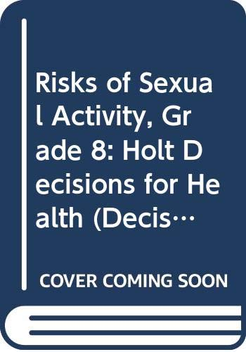 9780030683572: Decisions for Health: Student Edition, Spanish Risks of Sexual Activity 2005