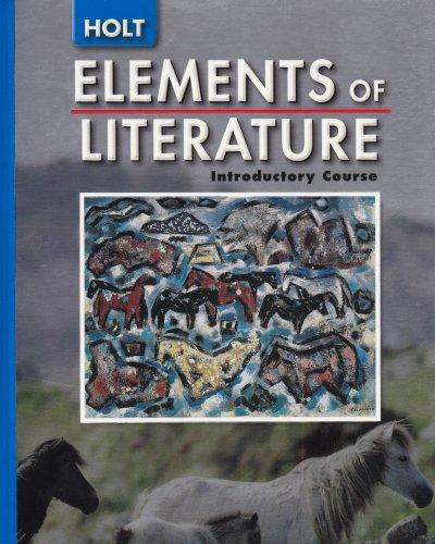 9780030683725: Elements of Literature: Student Ediiton Introductory Course 2005