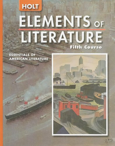 9780030683787: Holt Elements of Literature, Fifth Course: Essentials of American Literature