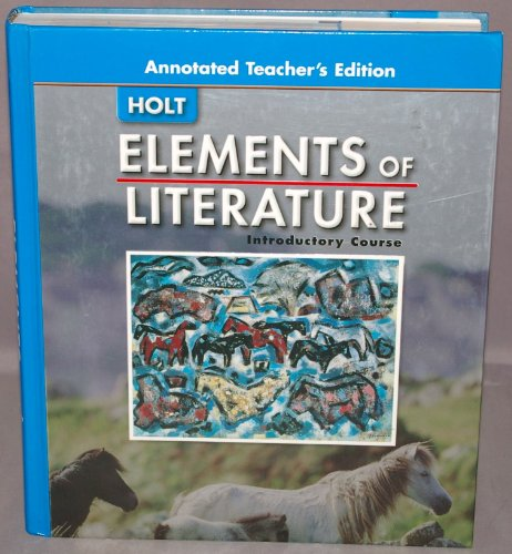 9780030683817: Elements Of Literature Introductory Course, Grade 6, Annotated Teacher's Edition
