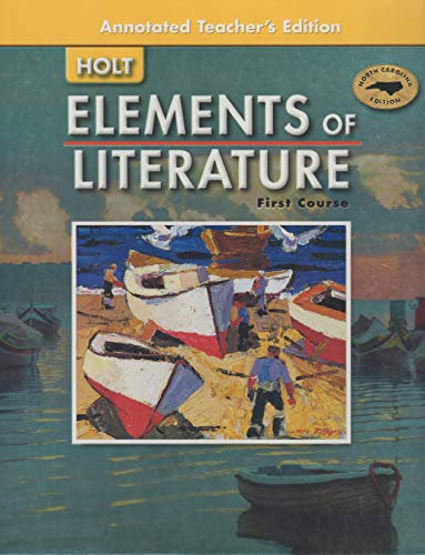 Elements of Literature: First Course, Annotated Teacher's: Editor-Laura Mongello