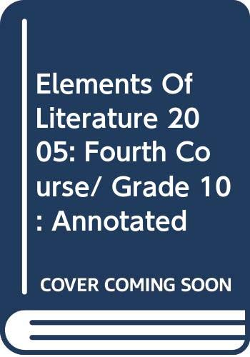 9780030683862: Elements Of Literature 2005: Fourth Course/ Grade 10: Annotated