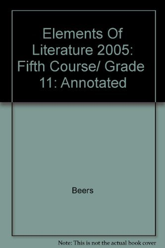 9780030683879: Elements Of Literature 2005: Fifth Course/ Grade 11: Annotated