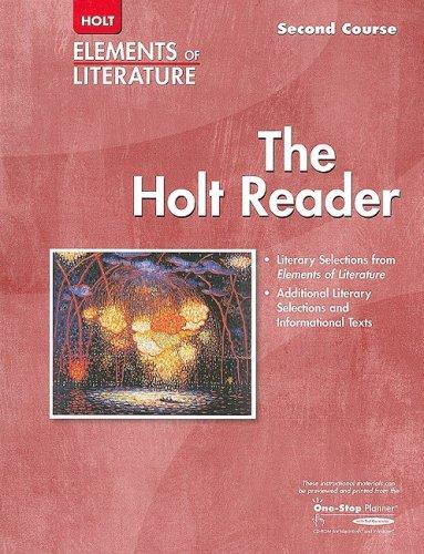 The Holt Reader Elements of Literature Second: Juliana Koenig