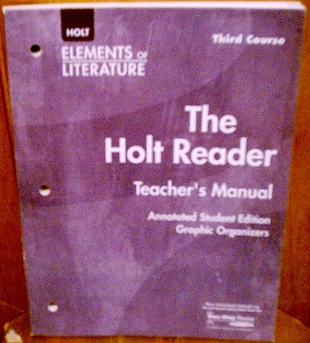9780030684029: Holt Elements of Literature: The Holt Reader Teacher's Manual Grade 9 Third Course Annotated Student Edition Graphic Organizers