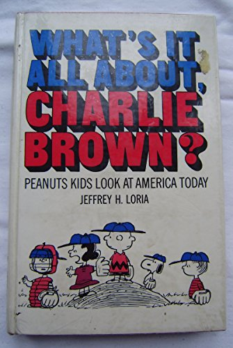 9780030684258: What's It All About, Charlie Brown? Peanuts Kids Look at America Today