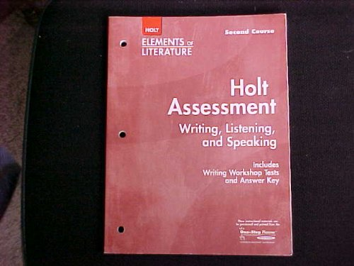 9780030685118: Holt Assessment-Writing, Listening, and Speaking (Elements of Literature, second course)