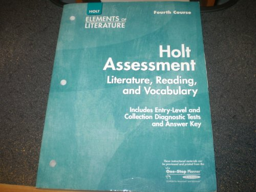 9780030685224: Holt Assessment: Literature, Reading and Vocabulary, Elements of Literature Grade 10 Fourth Course