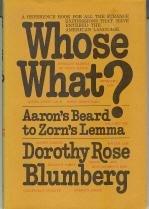 9780030685255: Whose What? Aaron's Beard to Zorn's Lemma