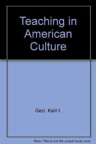 9780030686153: Teaching in American Culture