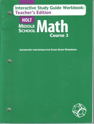 9780030686436: Holt Middle School, Math Course 3, Interactive Study Guide Workbook: Teacher's Edition