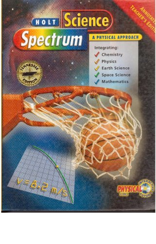 Science Spectrum A physical approach, Annotated teacher's edition